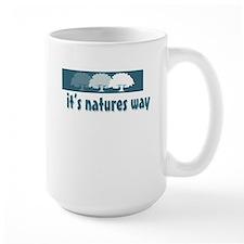 It's natures way Mug