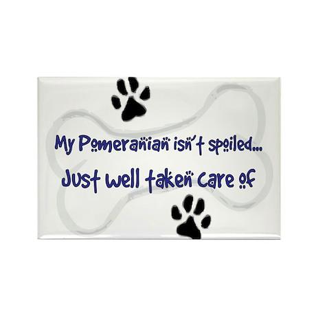My Pomeranian Isn't Spoiled.. Rectangle Magnet