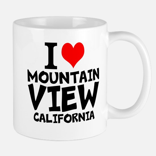 I Love Mountain View, California Mugs