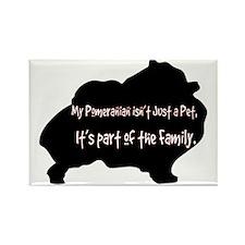 My Pomeranian Isn't Just a Pe Rectangle Magnet