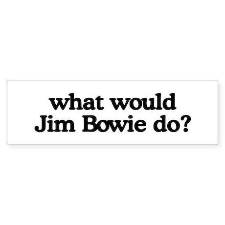 Jim Bowie Bumper Sticker