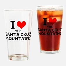 I Love The Santa Cruz Mountains Drinking Glass