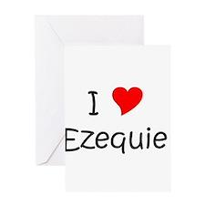 Cute I love ezequiel Greeting Card