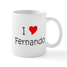 Unique I love fernando Mug