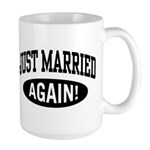Just Married Again Large Mug