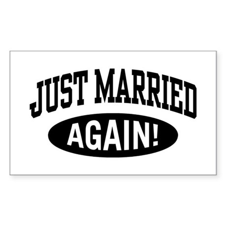 Just Married Again Rectangle Sticker
