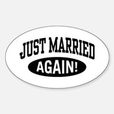 Just Married Again Oval Decal