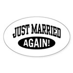 Just Married Again Oval Sticker