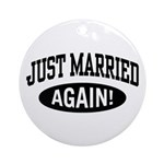 Just Married Again Ornament (Round)