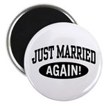 Just Married Again Magnet