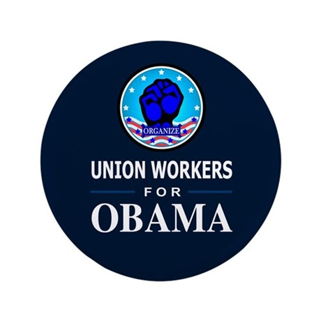 """Union Workers Obama 3.5"""" Button (100 pack)"""