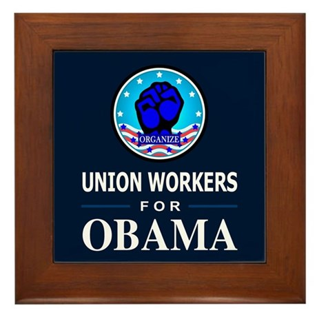 Union Workers Obama Framed Tile