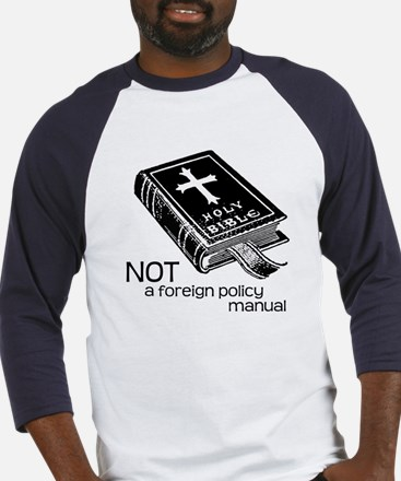 Not a Foreign Policy Manual Baseball Jersey