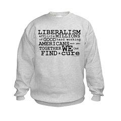 Cure Liberalism Sweatshirt
