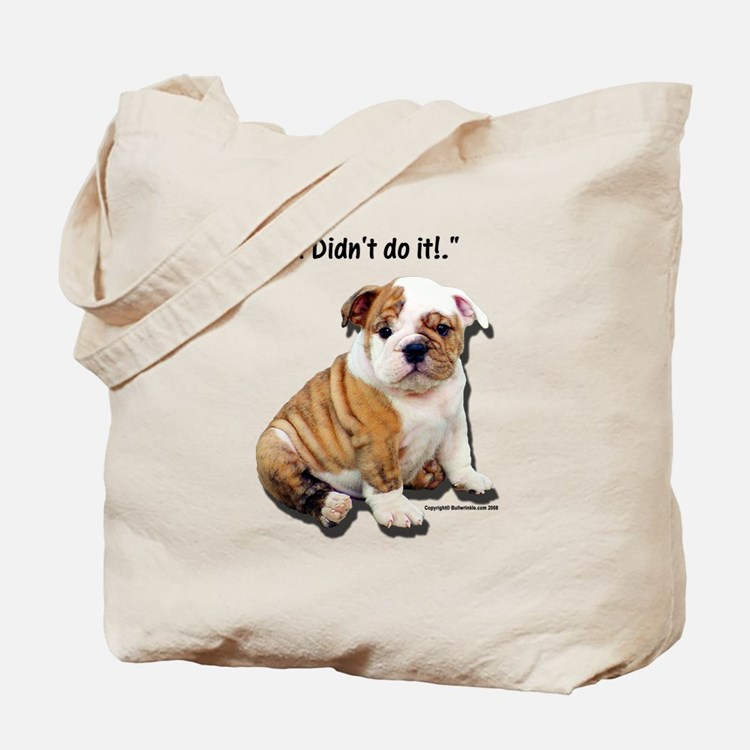 I Didn't Do It Tote Bag