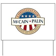 Christians for McCain Palin Yard Sign