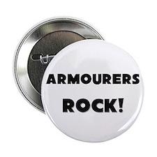 "Armourers ROCK 2.25"" Button"