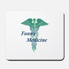 Funny Medicine Mousepad