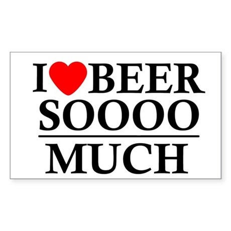 I Love Beer Soooo Much Rectangle Sticker 10 pk)