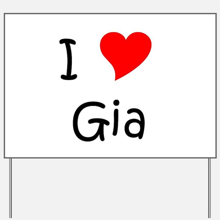 Cute Gia Yard Sign