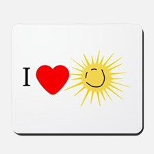 I Love Happy Sunshine Mousepad