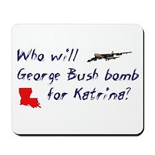 Who will Bush bomb? Mousepad