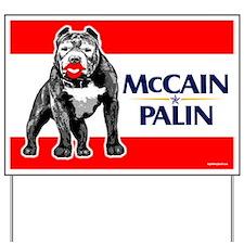 Palin Pitbull Lipstick Yard Sign