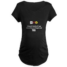 Al Long As You Tri T-Shirt