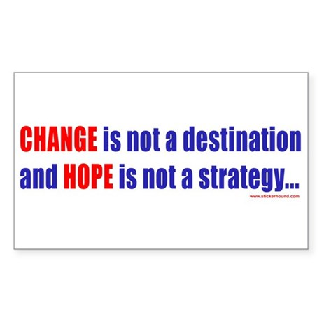 Change is not a destination, Rectangle Sticker