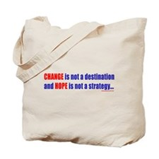 Change is not a destination, Tote Bag
