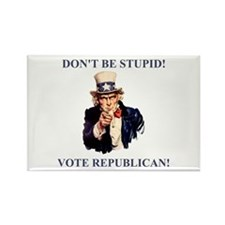Don't Be Stupid Vote Republican Rectangle Magnet