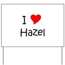 Cute Hazel Yard Sign