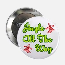 """'Jingle All The Way' 2.25"""" Button (10 pack)"""