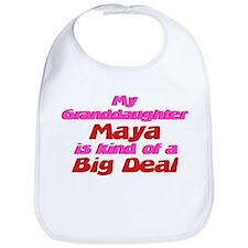 Granddaughter Maya - Big Deal Bib