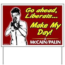 Make My Day McCain Palin Yard Sign