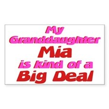 Granddaughter Mia - Big Deal Rectangle Decal