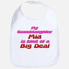 Granddaughter Mia - Big Deal Bib