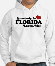 Somebody In Florida Loves Me Hoodie