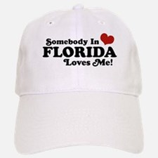 Somebody In Florida Loves Me Baseball Baseball Cap