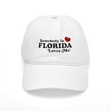 Somebody In Florida Loves Me Baseball Cap
