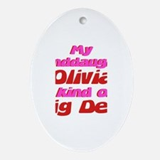 Granddaughter Olivia - Big De Oval Ornament