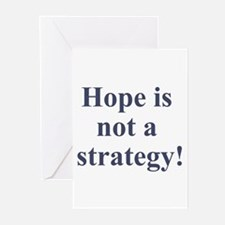 Hope is not a strategy Greeting Cards (Pk of 10)