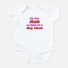 My Son Rob - Big Deal Infant Bodysuit