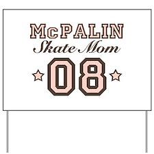 McPalin Skate Mom Yard Sign