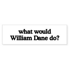 William Dane Bumper Bumper Sticker
