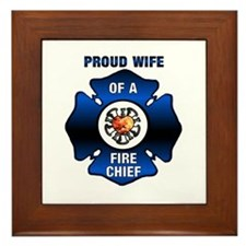 Fire Chiefs Wife Framed Tile