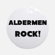 Aldermen ROCK Ornament (Round)