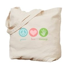 Peace, Love & Massage Tote Bag