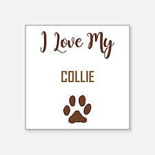 I LOVE MY DOG! Sticker