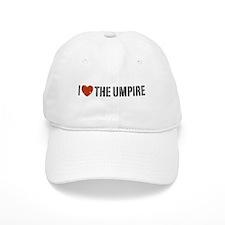 I Love The Umpire Baseball Cap